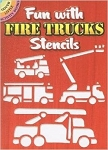 Fun with Fire Truck Stencils
