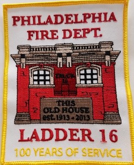 Philadelphia Fire Department Unit Patch Ladder 16 100 Years of Service