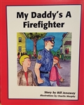 My Daddys a Fire Fighter
