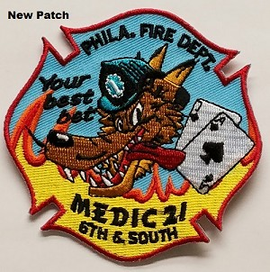 "Philadelphia Fire Dept Patch Medic 21 6th and South ""Your Best Bet"""